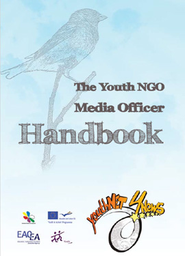 The Youth NGO Media Officer Handbook (2011) - Lorenzo Nava, Hristo Panchev, Justine Toms, Manos Pavlakis